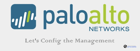 Palo Alto Networks Firewall Management configuration